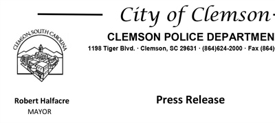 Press Release:  City of Clemson | Clemson Police Department